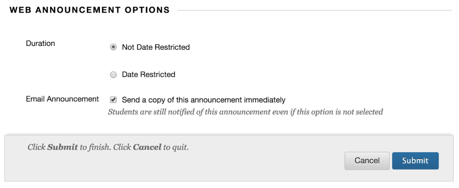 Web announcement options include whether the announcement stays on--not date restricted--and if a copy is emailed to the student.