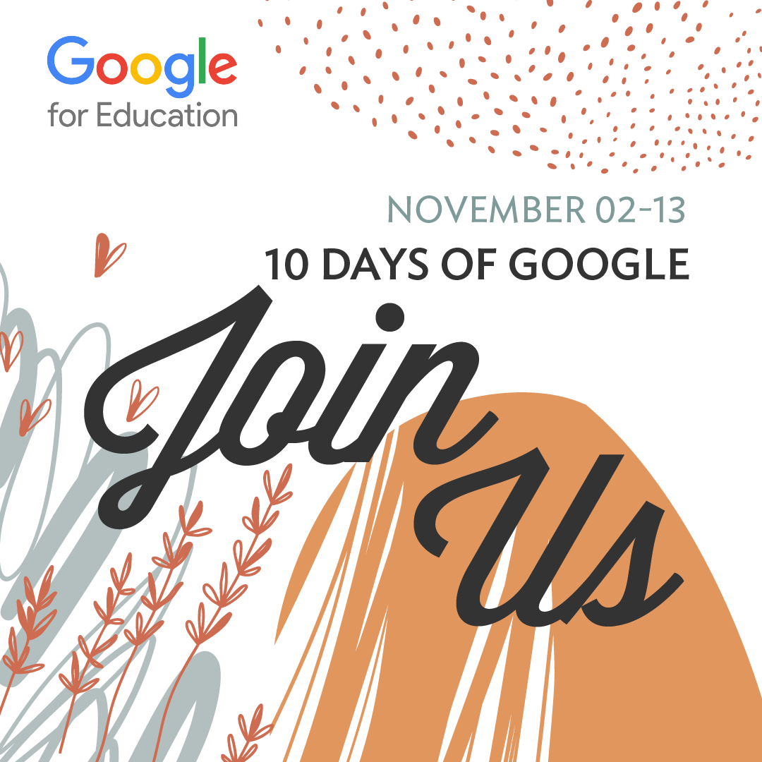 A decorative image behind text invitation to join the 10 Days of Google 2-13 Nov